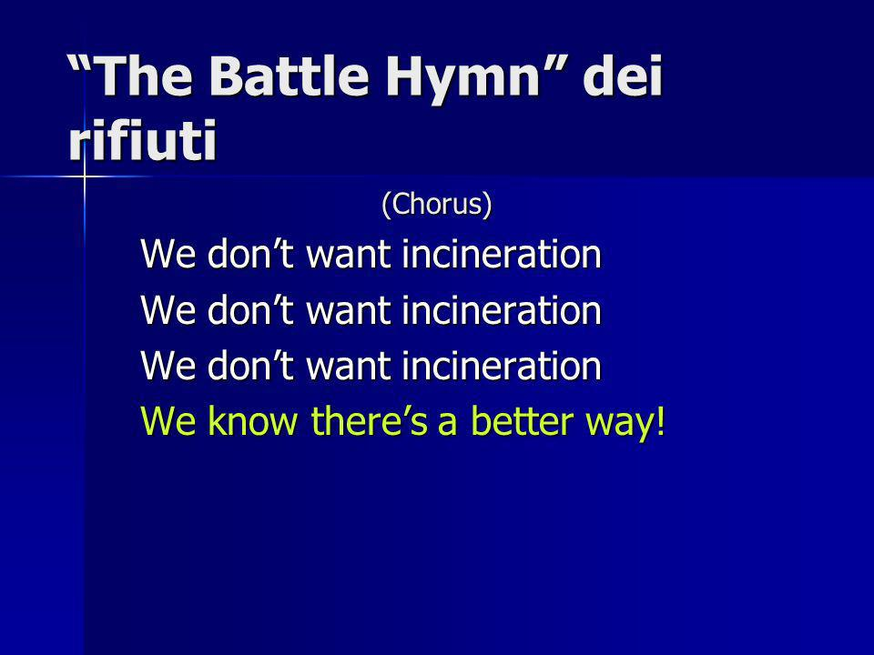The Battle Hymn dei rifiuti