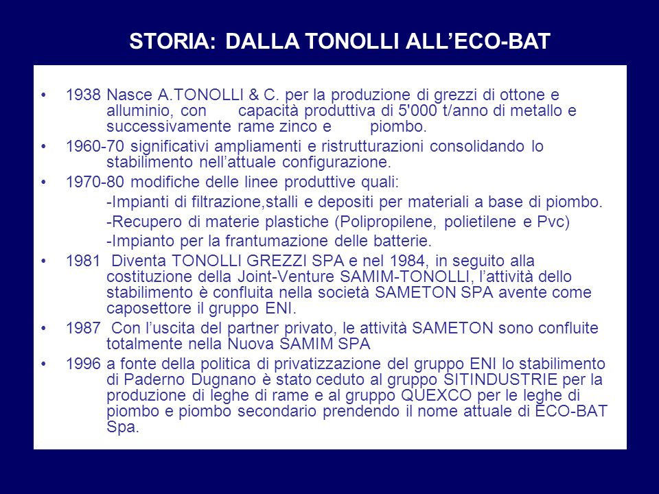 STORIA: DALLA TONOLLI ALL'ECO-BAT