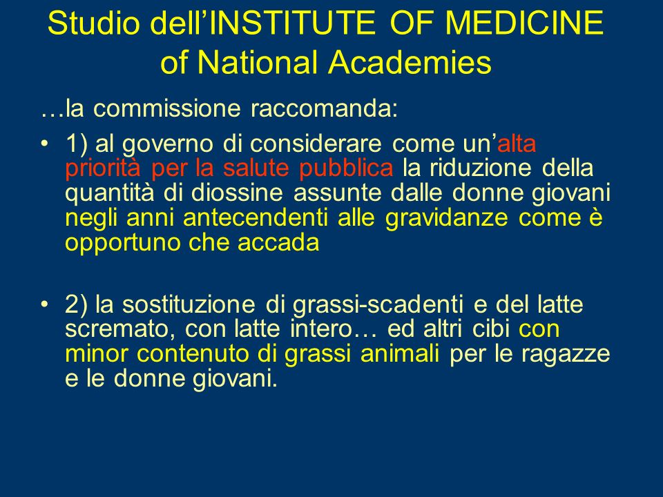 Studio dell'INSTITUTE OF MEDICINE of National Academies
