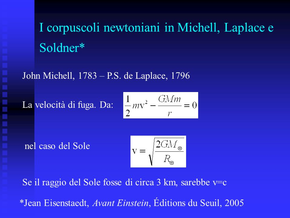 I corpuscoli newtoniani in Michell, Laplace e Soldner*
