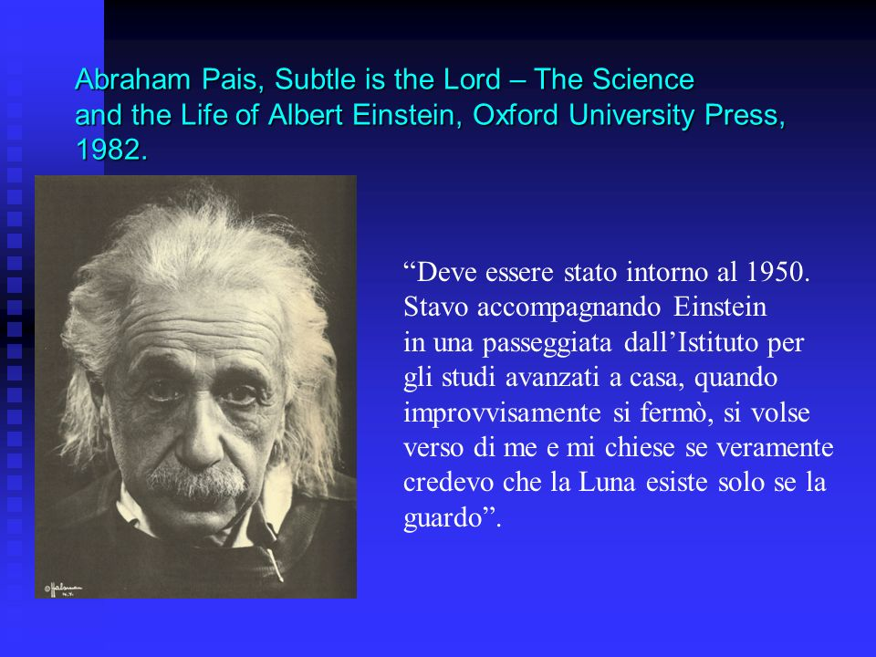 Abraham Pais, Subtle is the Lord – The Science and the Life of Albert Einstein, Oxford University Press, 1982.