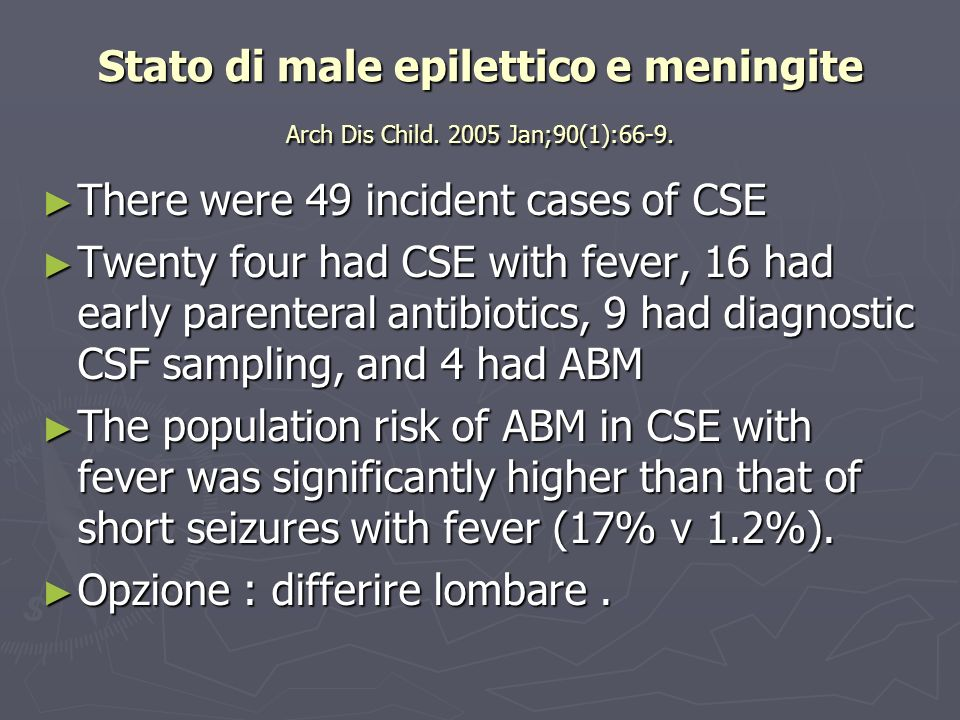 Stato di male epilettico e meningite Arch Dis Child