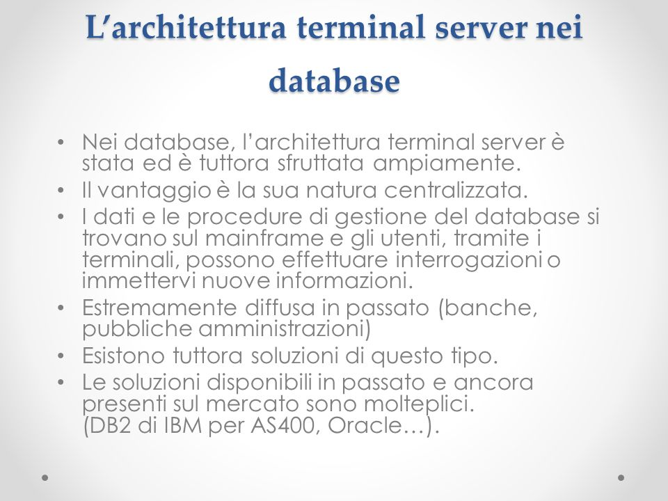 L'architettura terminal server nei database