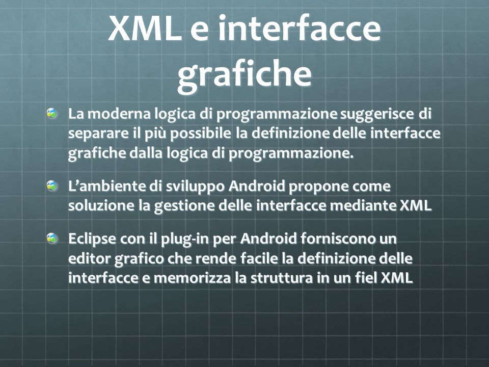 XML e interfacce grafiche