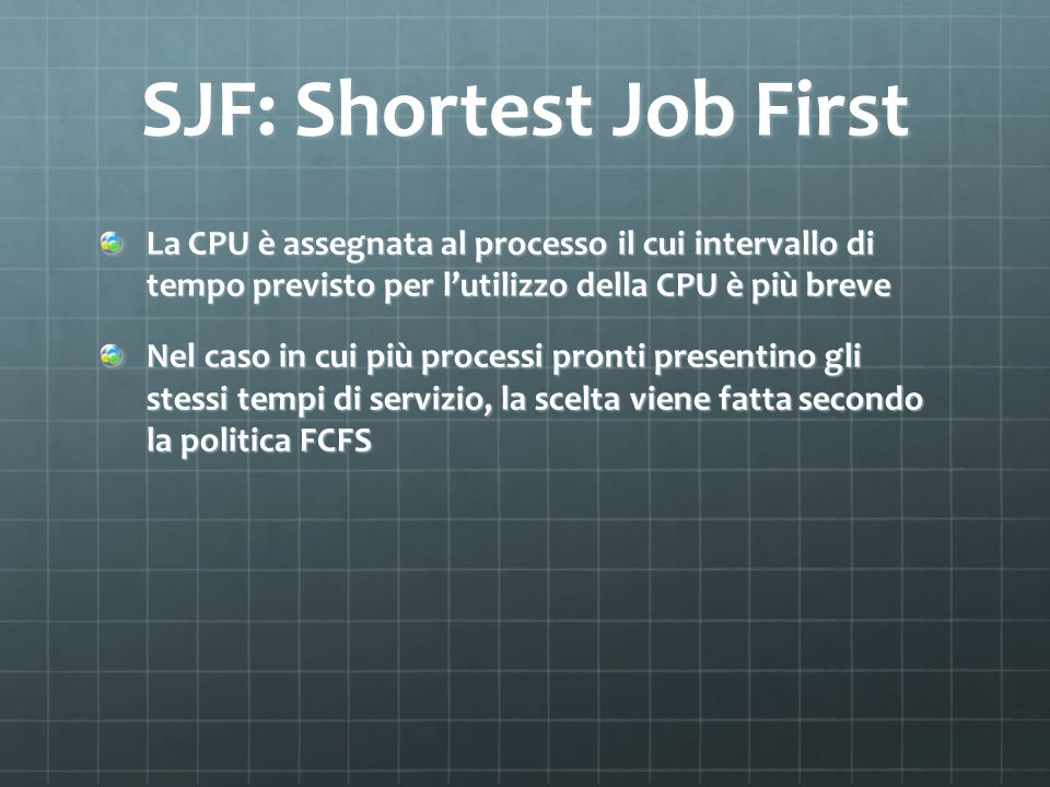 SJF: Shortest Job First