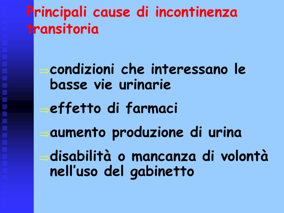Principali cause di incontinenza transitoria