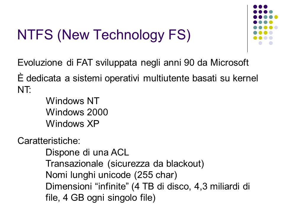 NTFS (New Technology FS)