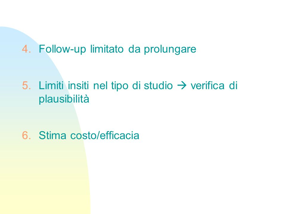 Follow-up limitato da prolungare