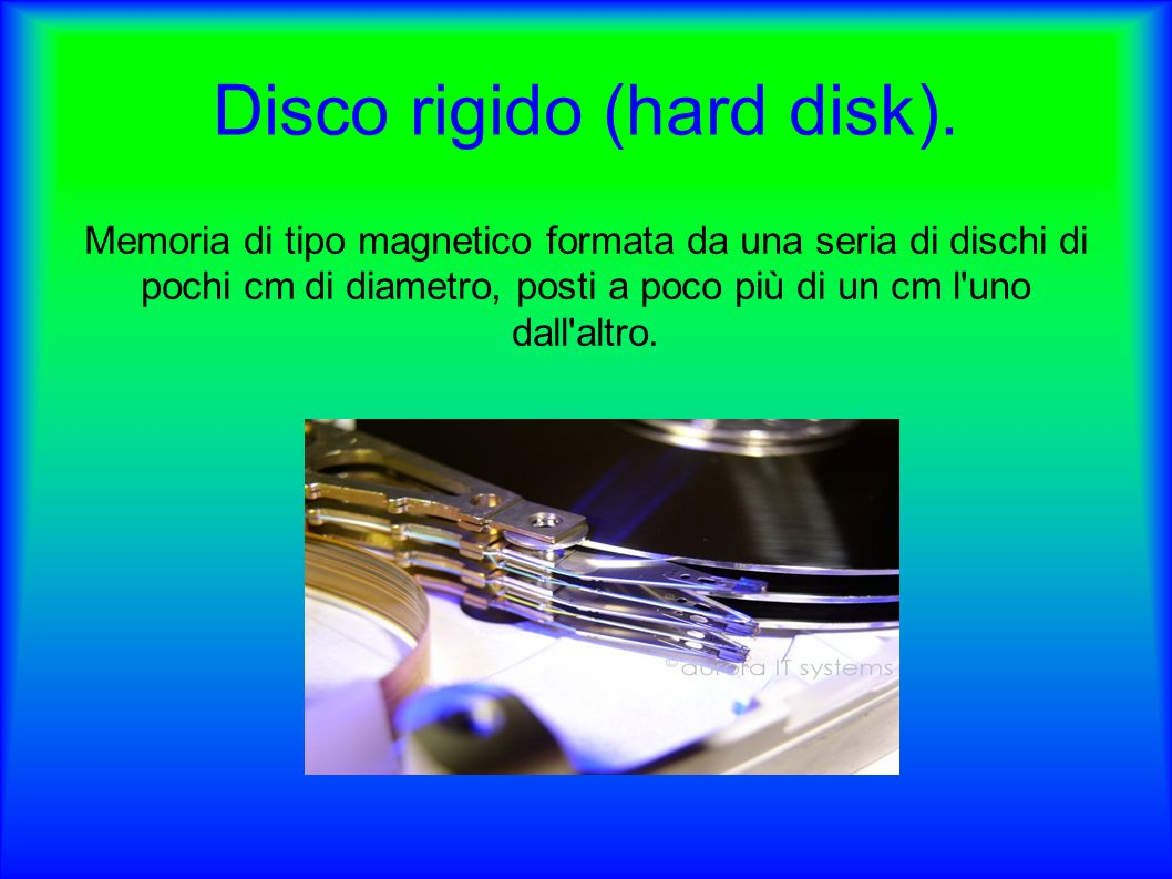 Disco rigido (hard disk).