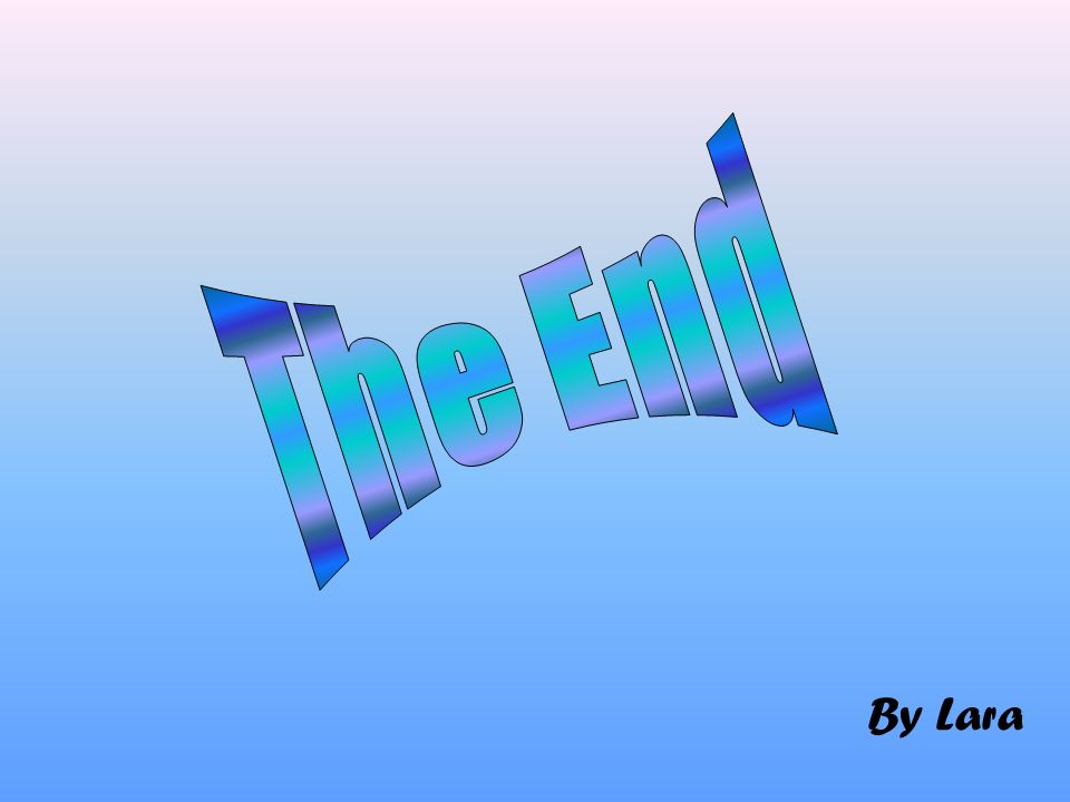 The End By Lara By Lara