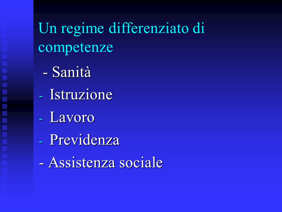 Un regime differenziato di competenze