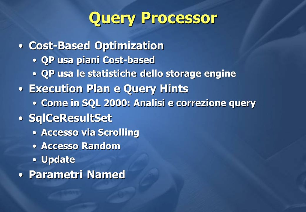 Query Processor Cost-Based Optimization Execution Plan e Query Hints