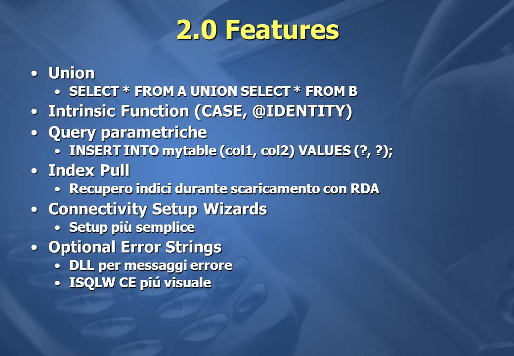 2.0 Features Union Intrinsic Function (CASE, @IDENTITY)