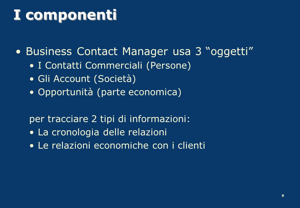 I componenti Business Contact Manager usa 3 oggetti