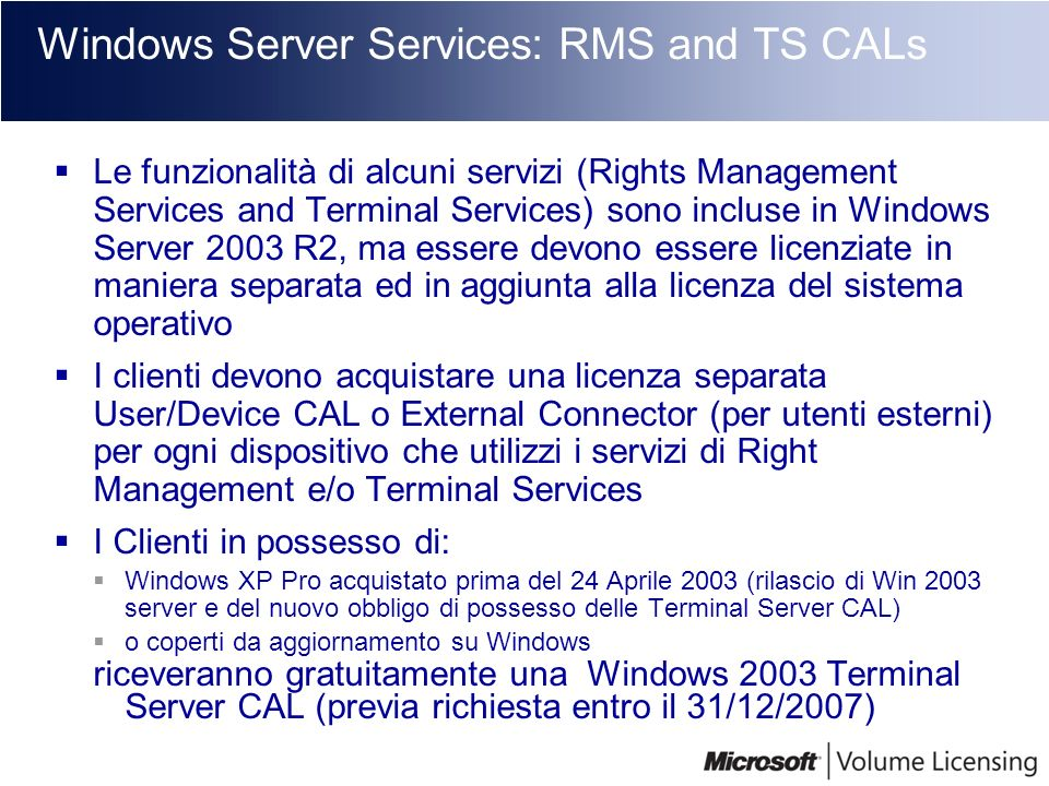 Windows Server Services: RMS and TS CALs