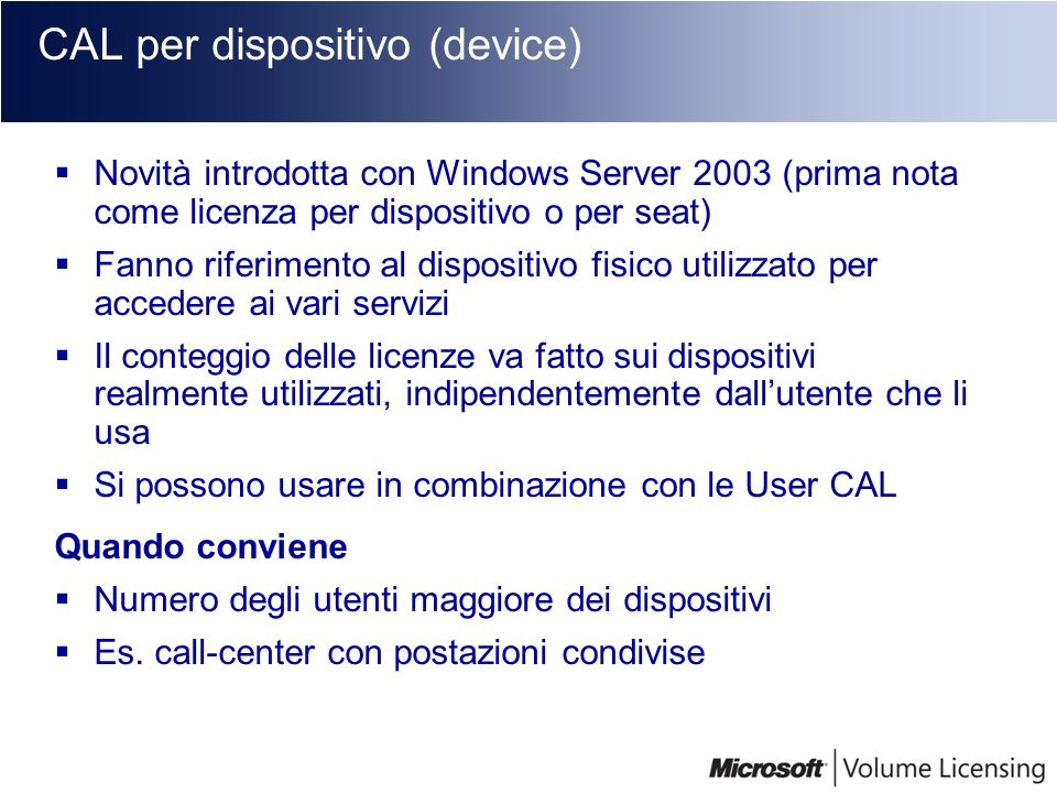 CAL per dispositivo (device)