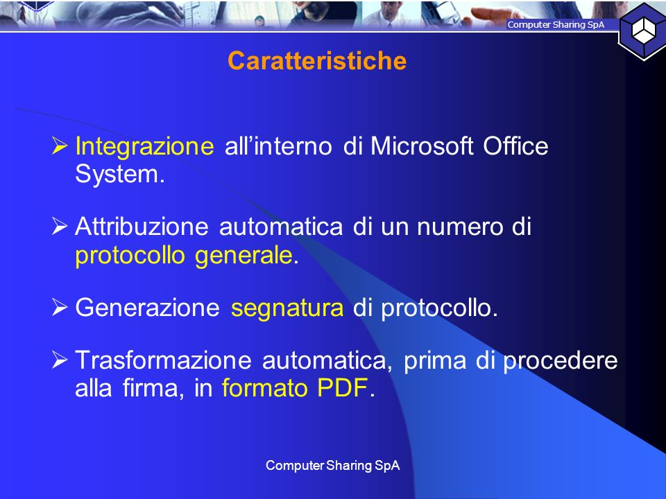 Integrazione all'interno di Microsoft Office System.