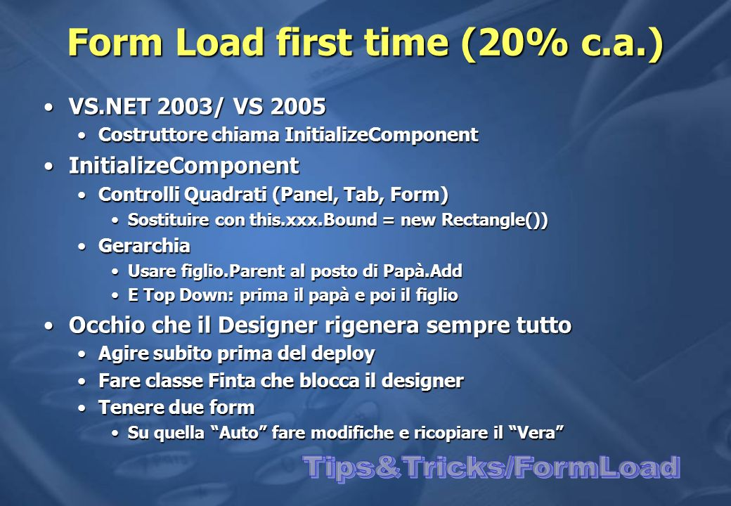 Form Load first time (20% c.a.)