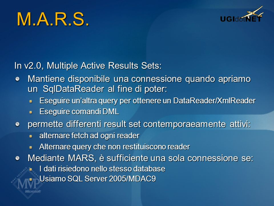 M.A.R.S. In v2.0, Multiple Active Results Sets: