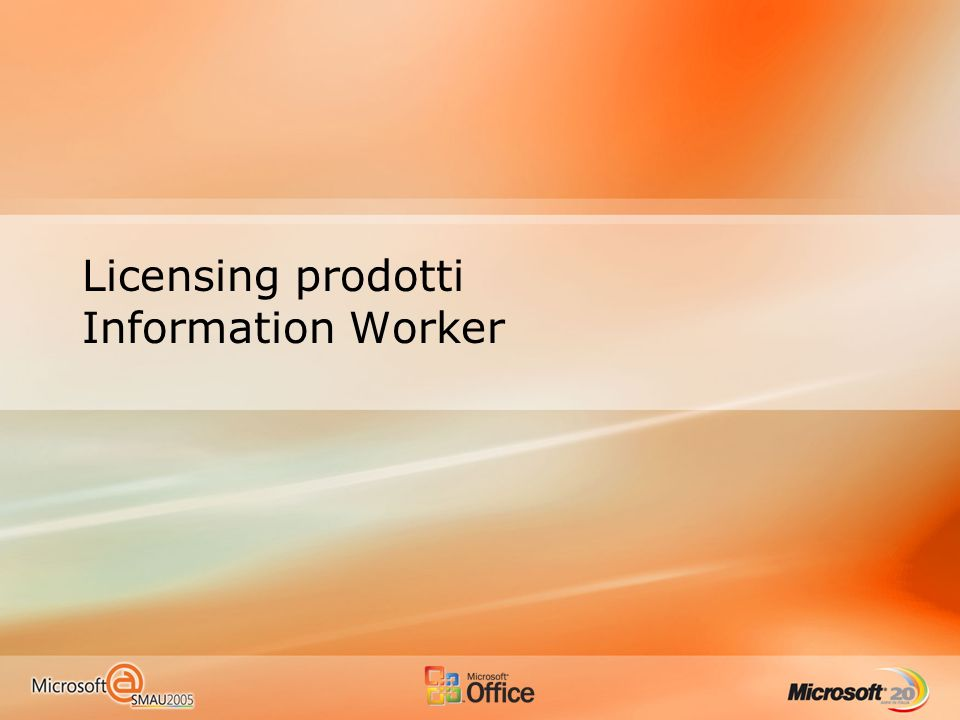 Licensing prodotti Information Worker