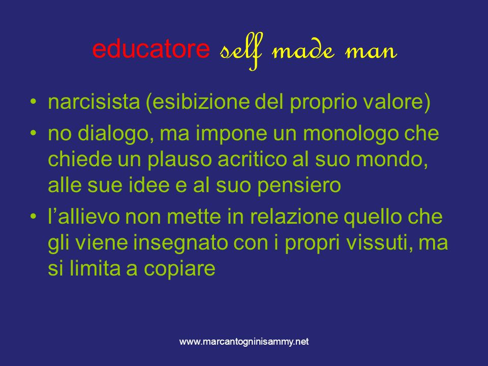 educatore self made man