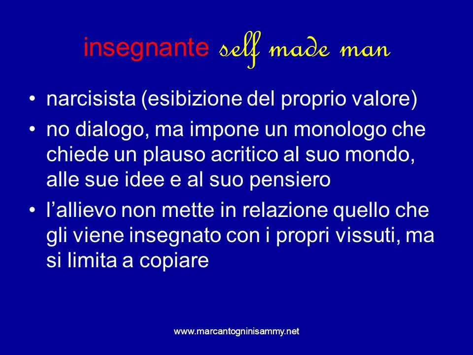 insegnante self made man