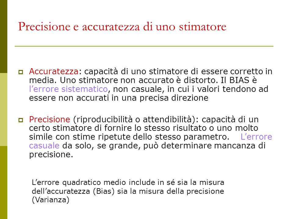 Precisione e accuratezza di uno stimatore