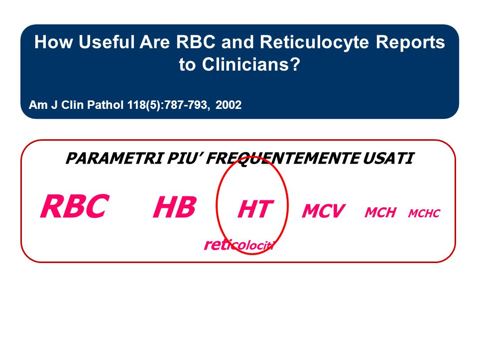 How Useful Are RBC and Reticulocyte Reports to Clinicians