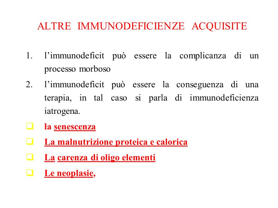 ALTRE IMMUNODEFICIENZE ACQUISITE