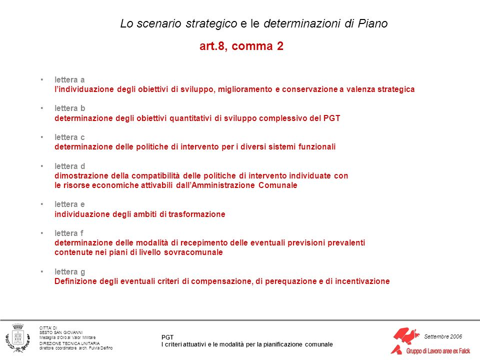Lo scenario strategico e le determinazioni di Piano