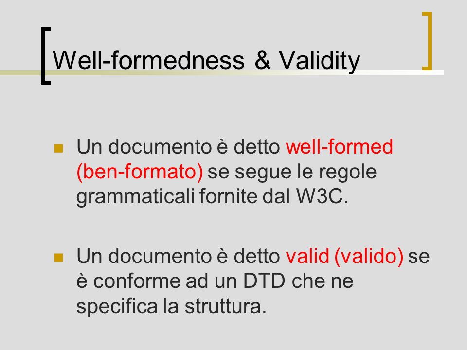 Well-formedness & Validity