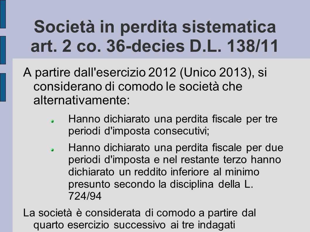 Società in perdita sistematica art. 2 co. 36-decies D.L. 138/11