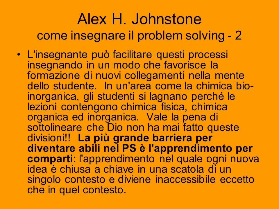 Alex H. Johnstone come insegnare il problem solving - 2