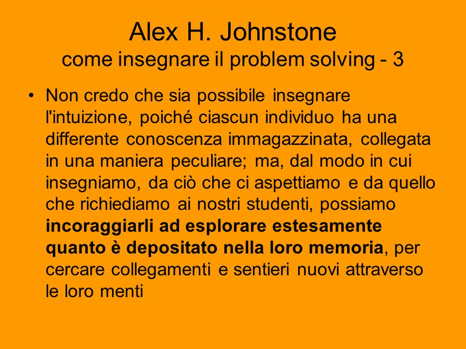 Alex H. Johnstone come insegnare il problem solving - 3