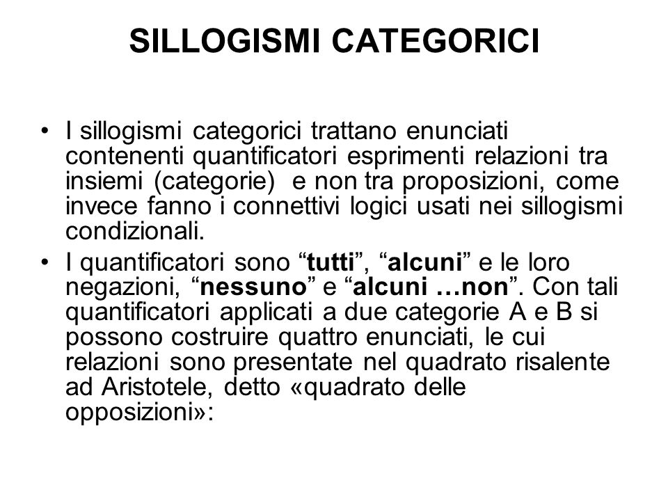 SILLOGISMI CATEGORICI