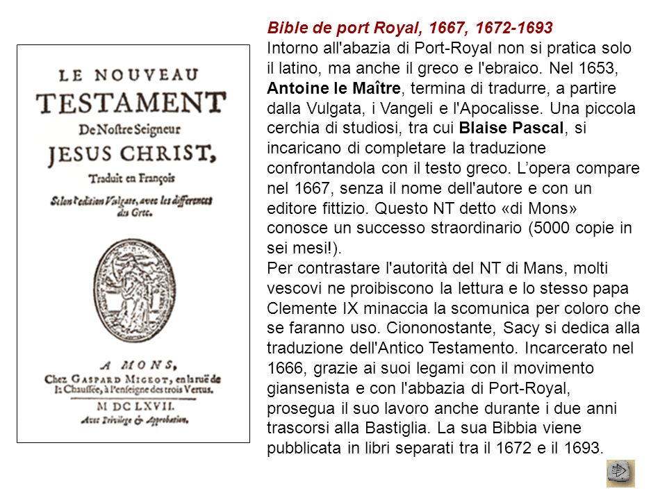 Bible de port Royal, 1667, 1672-1693