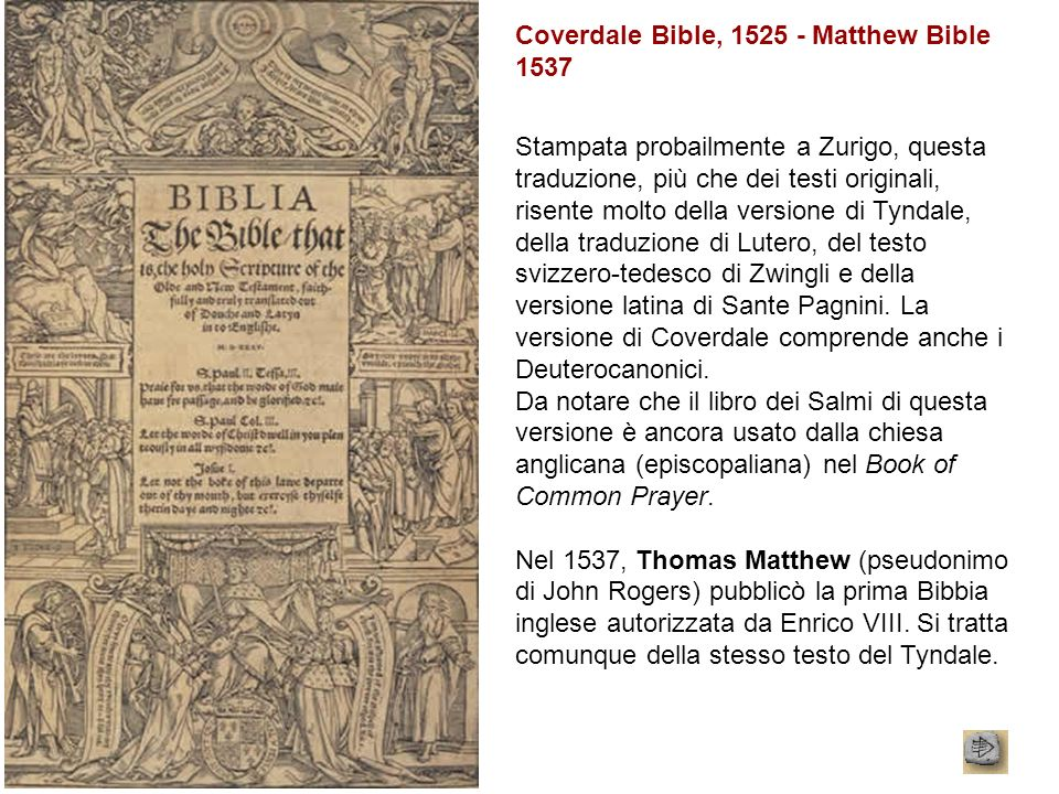 Coverdale Bible, 1525 - Matthew Bible 1537