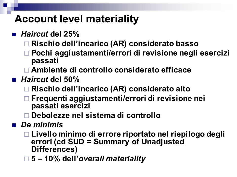 Account level materiality
