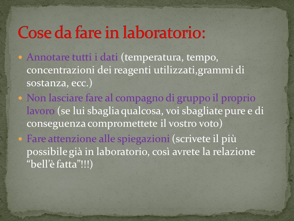 Cose da fare in laboratorio:
