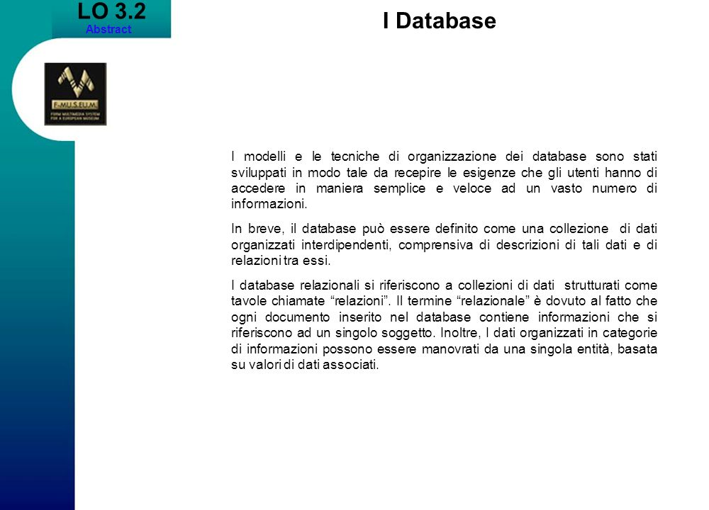LO 3.2 Abstract. I Database.