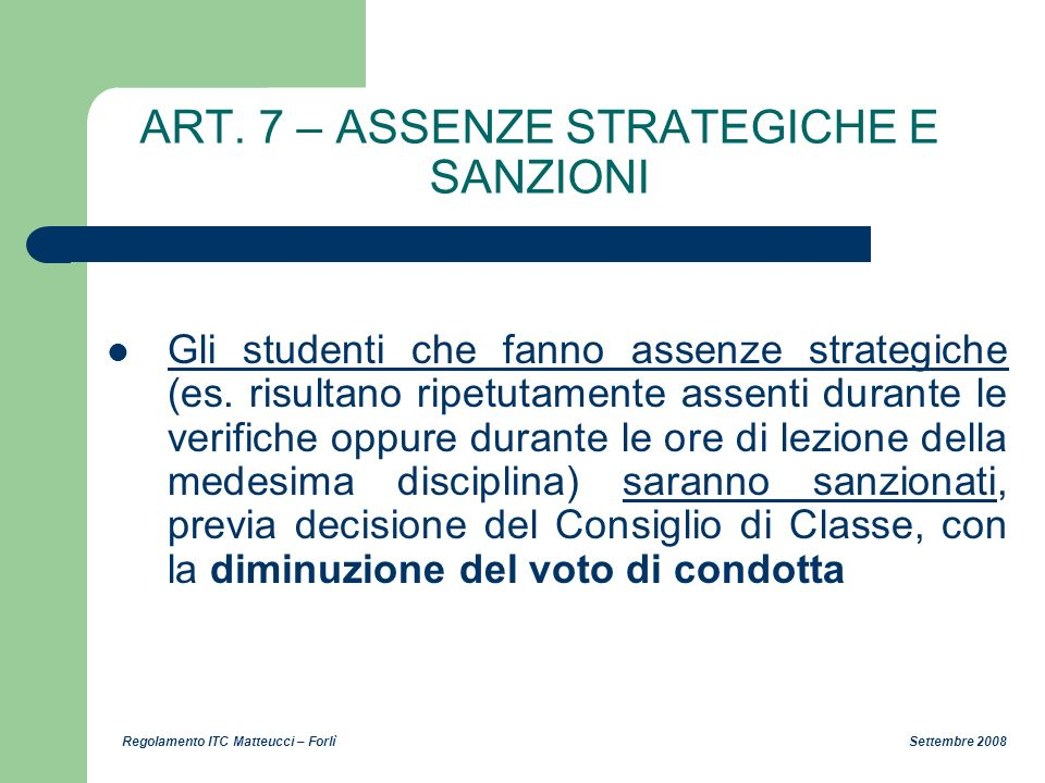 ART. 7 – ASSENZE STRATEGICHE E SANZIONI