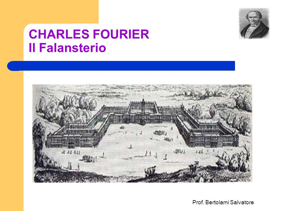 CHARLES FOURIER Il Falansterio