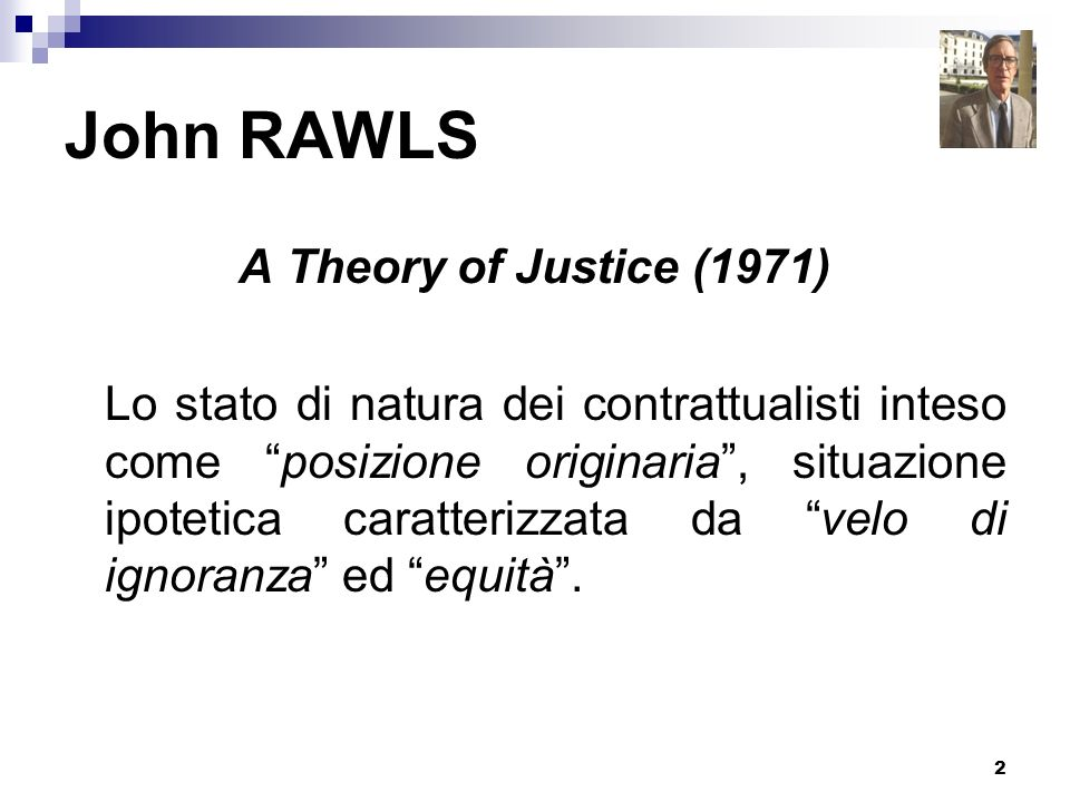 John RAWLS A Theory of Justice (1971)