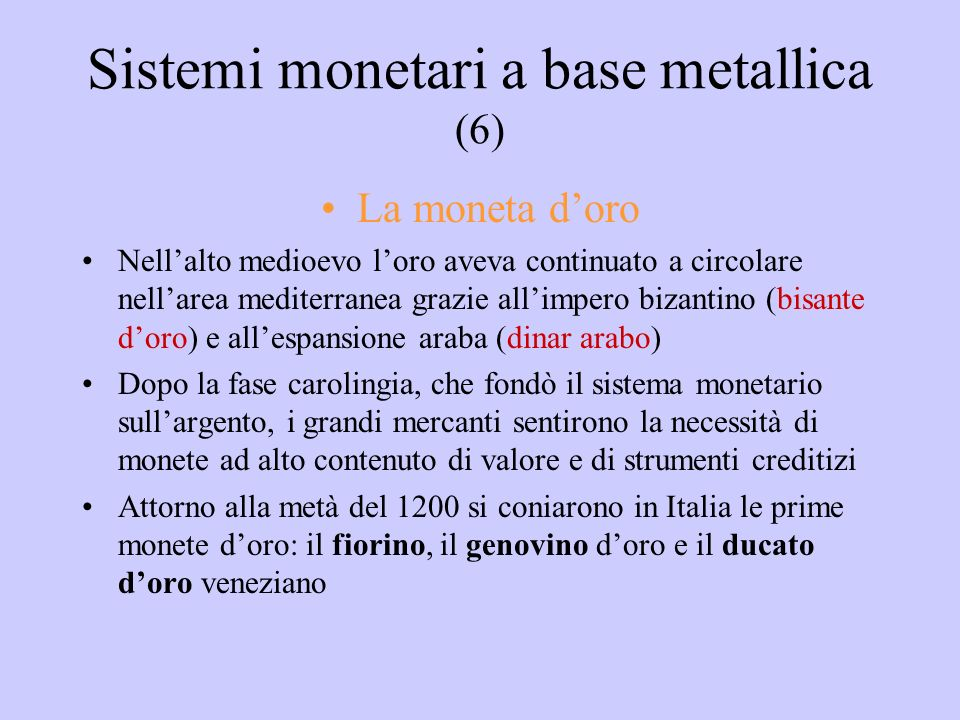Sistemi monetari a base metallica (6)