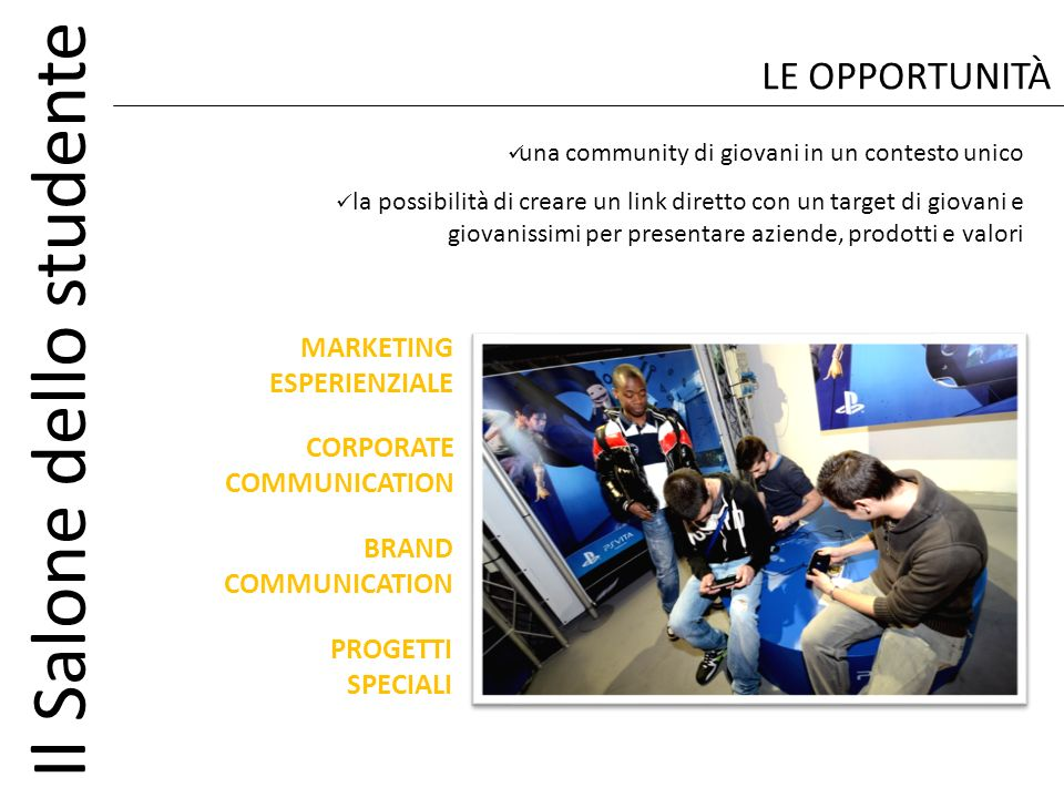 LE OPPORTUNITÀ MARKETING ESPERIENZIALE CORPORATE COMMUNICATION