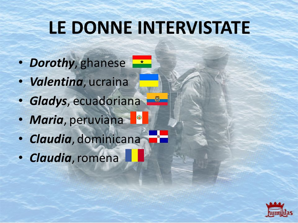 LE DONNE INTERVISTATE Dorothy, ghanese Valentina, ucraina