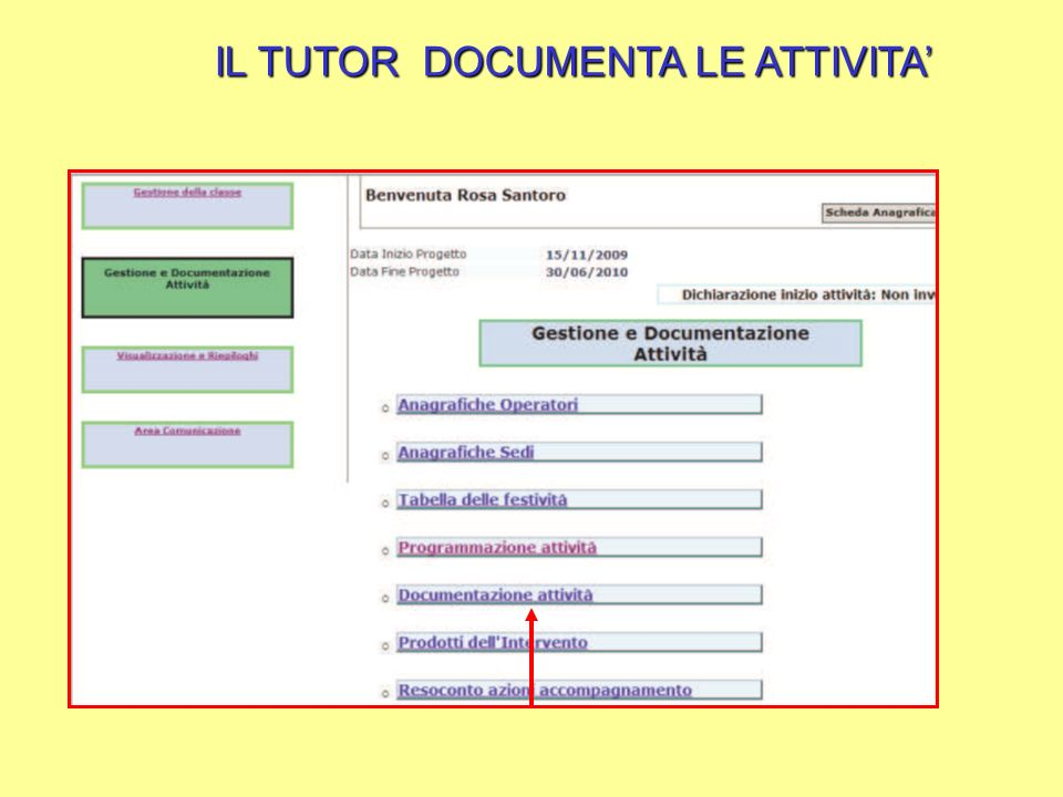 IL TUTOR DOCUMENTA LE ATTIVITA'