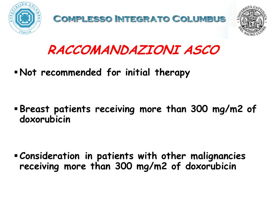 RACCOMANDAZIONI ASCO Not recommended for initial therapy