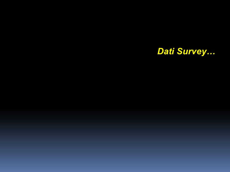 Dati Survey… Istologia