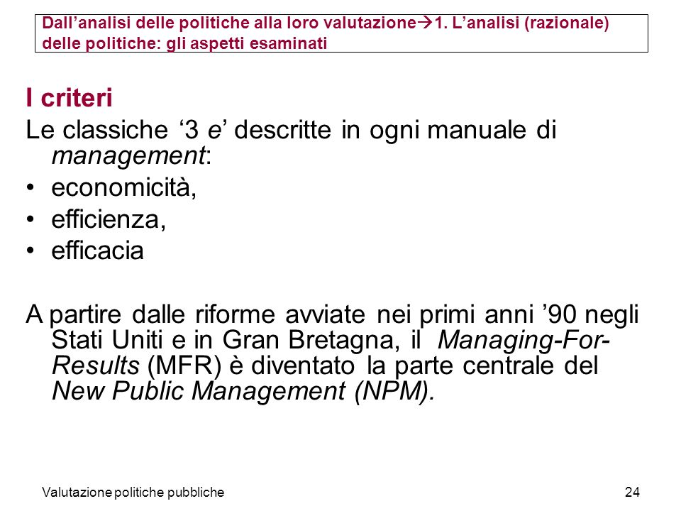 Le classiche '3 e' descritte in ogni manuale di management: